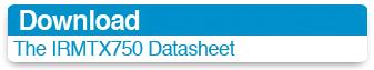Download the IRMTX750 datasheet
